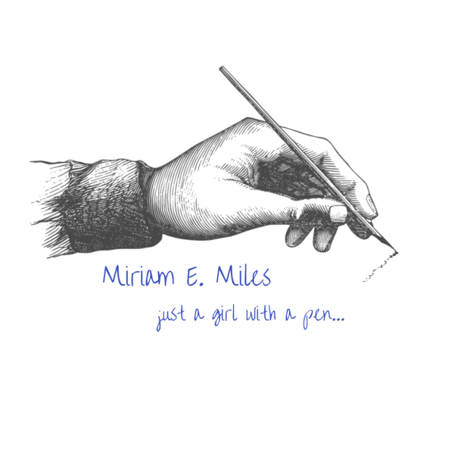just a girl with a pen, miriam e. miles